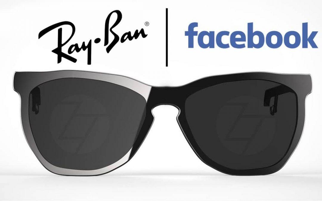 Facebook x Ray Ban : les lunettes connectées sortiront en 2021 sans réalité augmentée